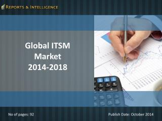 Reports and Intelligence:  IT Service Management Market 2014