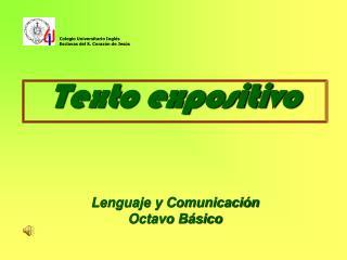 Texto expositivo Lenguaje y Comunicación Octavo Básico