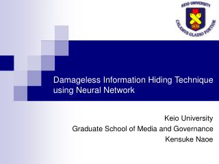 Damageless Information Hiding Technique using Neural Network
