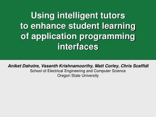 Using intelligent tutors to enhance student learning of application programming interfaces