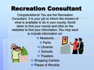 Recreation Consultant