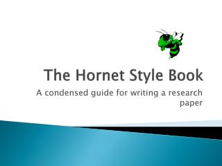 The Hornet Style Book