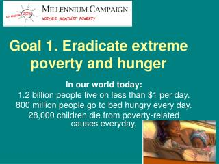 Goal 1. Eradicate extreme poverty and hunger