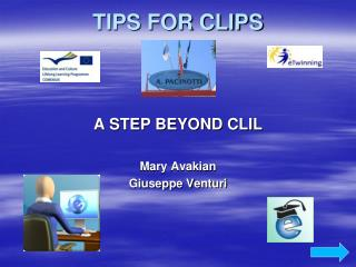 TIPS FOR CLIPS