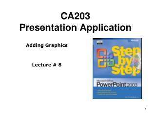 CA203 Presentation Application