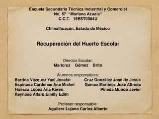 """Escuela Secundaria Técnica Industrial y Comercial No. 57  """"Mariano Azuela"""" C.C.T.   15EST0064U"""