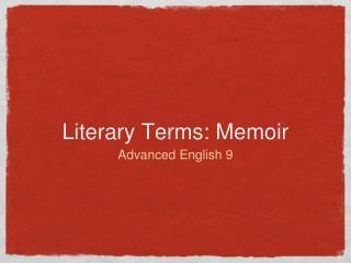 Literary Terms: Memoir
