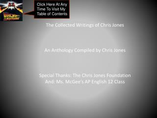 The Collected Writings of Chris Jones An Anthology Compiled by Chris Jones