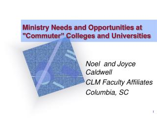 Ministry Needs and Opportunities at Commuter  Colleges and Universities