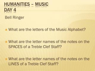 Humanities � Music Day 4