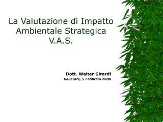 La Valutazione di Impatto Ambientale Strategica V.A.S.