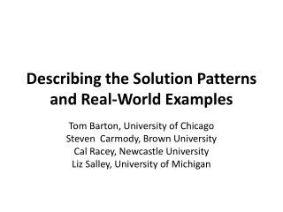 Describing the Solution Patterns and Real-World Examples