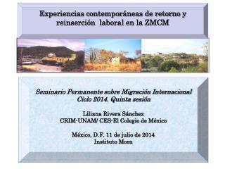 Experiencias contemporáneas de retorno y reinserción  laboral en la ZMCM