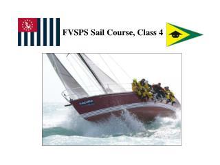 FVSPS Sail Course, Class 4