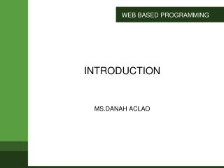 WEB BASED PROGRAMMING