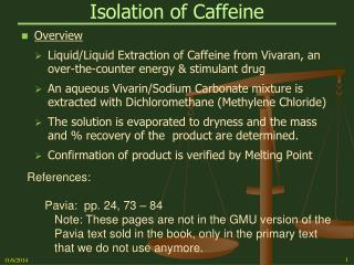 Isolation of Caffeine