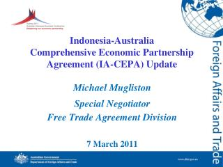 Indonesia-Australia  Comprehensive Economic Partnership Agreement IA-CEPA Update