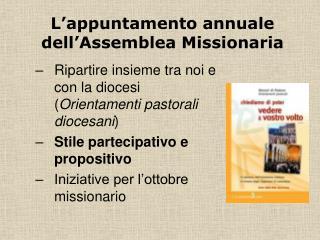 Ripartire insieme tra noi e con la diocesi ( Orientamenti pastorali diocesani )