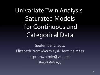 Univariate  Twin Analysis- Saturated Models  for Continuous and Categorical Data