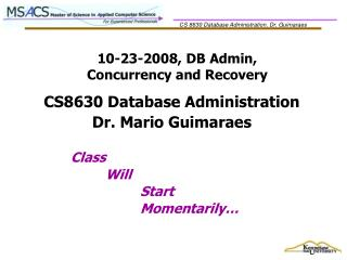 10-23-2008, DB Admin,  Concurrency and Recovery