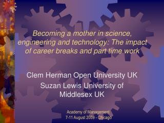 Clem Herman Open University UK Suzan Lewis University of Middlesex UK