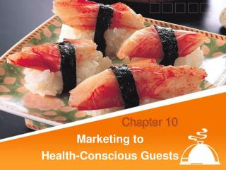Marketing to  Health-Conscious Guests