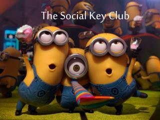The Social Key Club