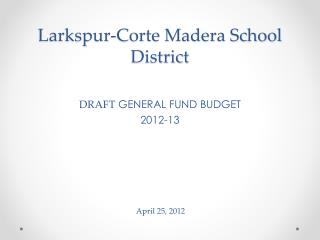 Larkspur-Corte Madera School District