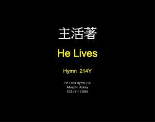 主活著  He Lives Hymn  214Y