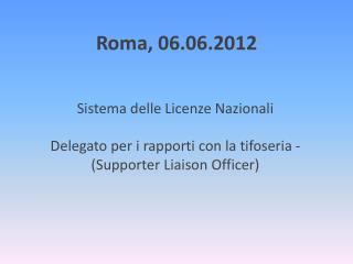 Roma, 06.06.2012