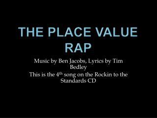 The Place Value Rap