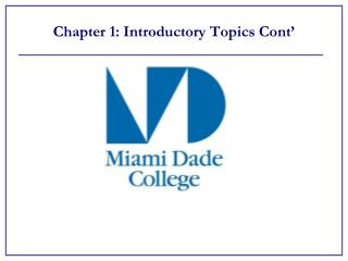 Chapter 1: Introductory Topics  Cont'