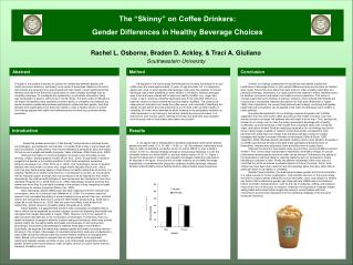 "The ""Skinny"" on Coffee Drinkers: Gender Differences in Healthy Beverage Choices"