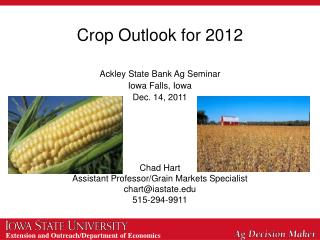 Crop Outlook for 2012