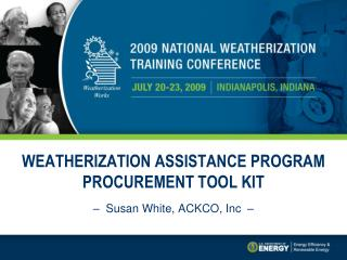 WEATHERIZATION ASSISTANCE PROGRAM PROCUREMENT TOOL KIT