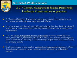 A 21 st  Century Management-Science Partnership:  Landscape Conservation Cooperatives.
