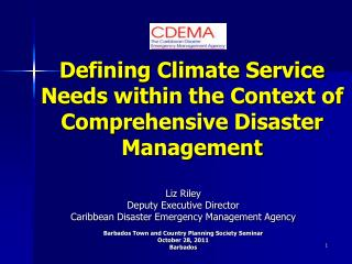 Defining Climate Service Needs within the Context of Comprehensive Disaster Management