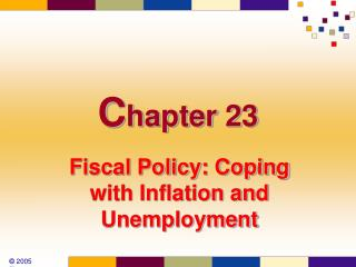 Fiscal Policy: Coping with Inflation and Unemployment