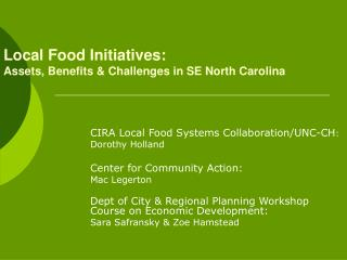 Local Food Initiatives: Assets, Benefits & Challenges in SE North Carolina