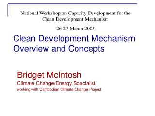 Clean Development Mechanism Overview and Concepts