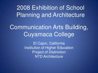 Communication Arts Building, Cuyamaca College