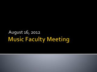 Music Faculty Meeting