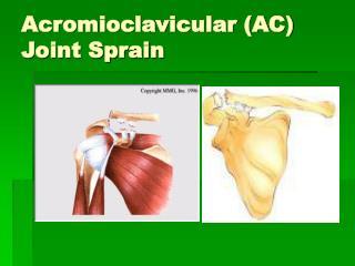 Acromioclavicular (AC) Joint Sprain
