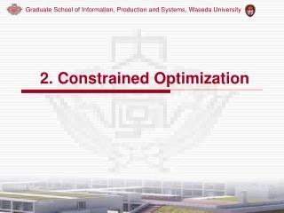 2. C o nstrained Optimization