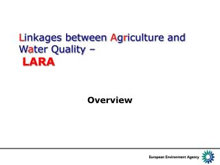 L inkages between  A g r iculture and W a ter Quality – LARA