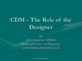 CDM - The Role of the Designer