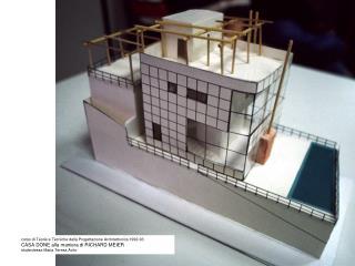 corso di Teorie e Tecniche della Progettazione Architettonica 1992-93