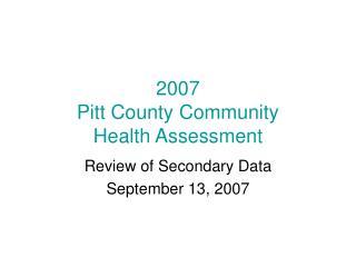 2007 Pitt County Community  Health Assessment