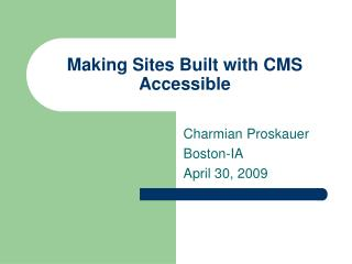 Making Sites Built with CMS Accessible