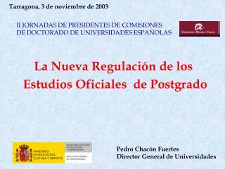 La Nueva Regulaci n de los  Estudios Oficiales  de Postgrado